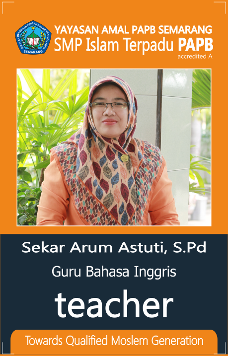 Urgensi Pengalaman Belajar Oleh: Sekar Arum Astuti, S.Pd (Guru Bahasa Inggrish SMP Islam Terpadu PAPB Semarang)