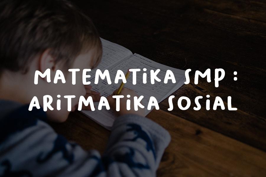 Matematika SMP Aritmatika Sosial