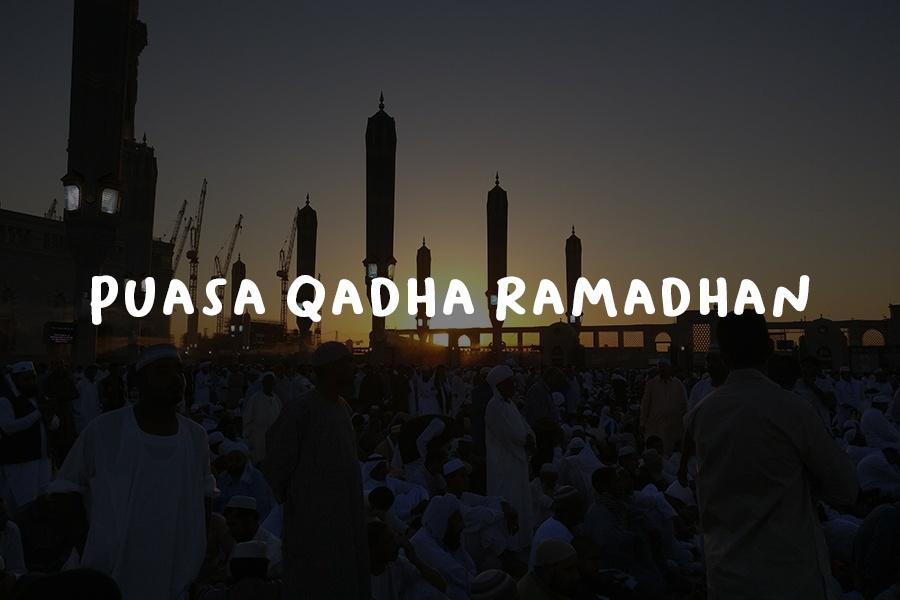 Puasa Qadha Ramadhan