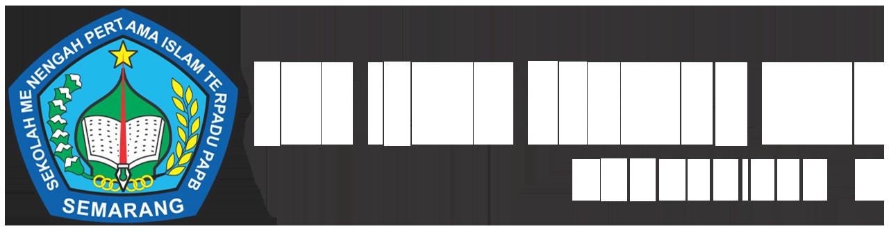Assalamu'alaikum.. Selamat Datang di Website Resmi SMP Islam Terpadu PAPB Semarang