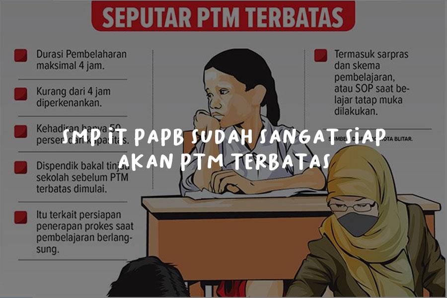 SMP IT PAPB Sudah Sangat Siap Akan PTM Terbatas