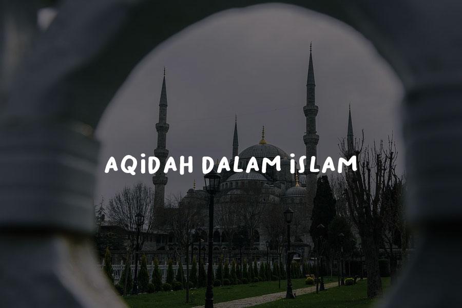 Aqidah Dalam Islam