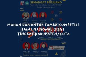 Mohon-Doa-Untuk-Lomba-Kompetisi-Sains-Nasional-(KSN)-Tingkat-KabupatenKota