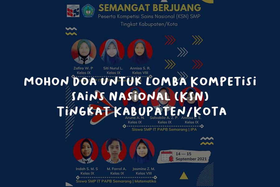 Mohon Doa Untuk Lomba Kompetisi Sains Nasional KSN Tingkat KabupatenKota